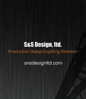 S & S Design, LTD :: Production Design/Lighting Direction